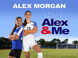 Blu-ray Review: Alex & Me - Starring Soccer Star Alex Morgan