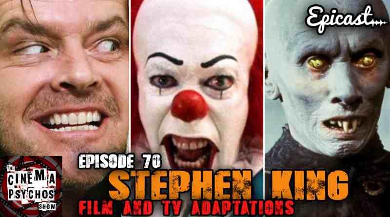 Stephen King Adaptations – Episode 70