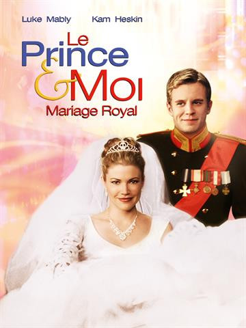 Le Prince Et Moi 4 : prince, Prince, Mariage, Royal, Catherine, CYRAN, Streaming, Télécharger.