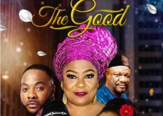The Good nollywood movie