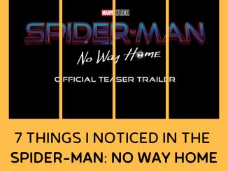 Spider-Man: No Way Home Trailer Breakdown