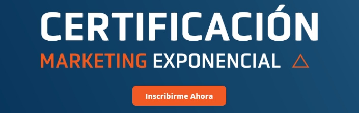 CMEx Certificación en Marketing Exponencial Inscribirme