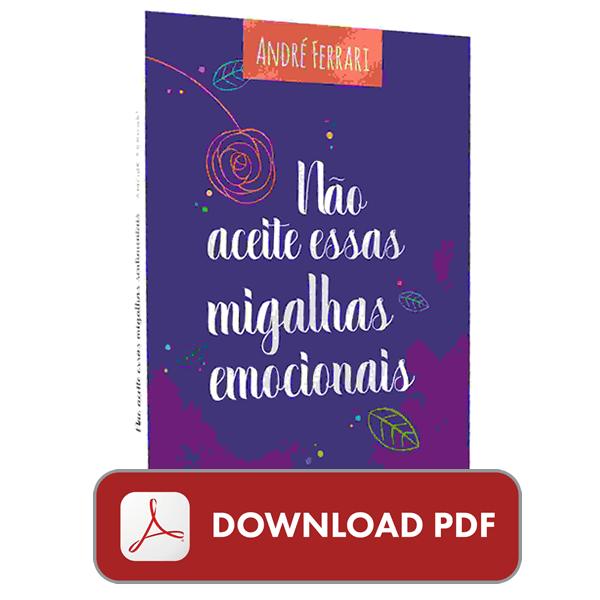 Não aceite migalhas emocionais pdf