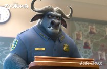 ZOOTOPIA - CHIEF BOGO, head of the Zootopia Police Department. A tough cape buffalo with 2,000 lbs of attitude, Bogo is reluctant to add Judy Hopps, Zootopia's first bunny cop, to his squad of hardened rhinos, elephants and hippos. ©2015 Disney. All Rights Reserved.