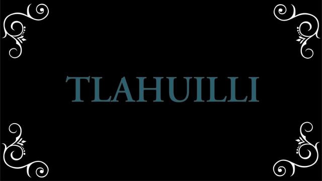 Tlahuilli