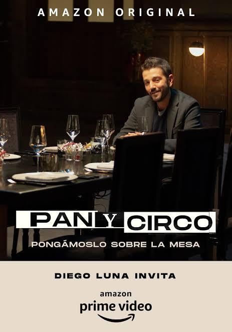 Póster de serie Pan y circo en Amazon, con Diego Luna