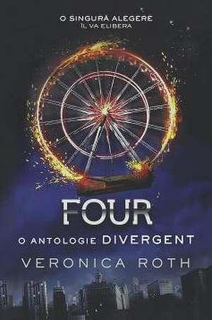 Asa arata a IV-a carte, Four. Sunt curios daca aceasta va mai fi ecranizata. Este disponibila pe books-express.ro
