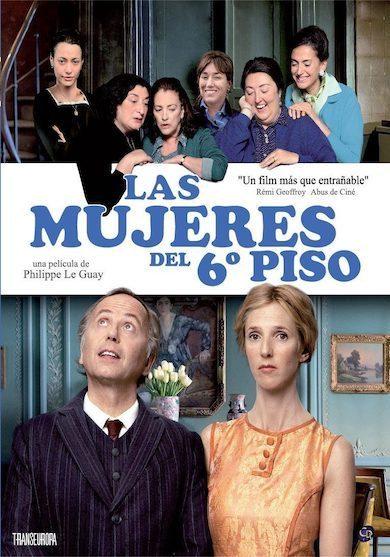 las-mujeres-del-sexto-piso-pelicula-poster