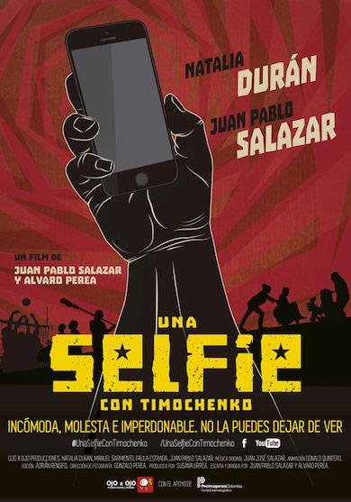 una-sefie-con-timochenko-pelicula-colombia-poster