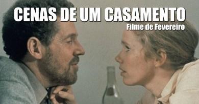 Filme de Fevereiro: Cenas de um Casamento – Ingmar Bergman