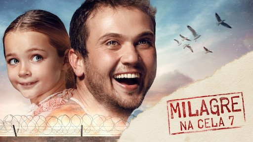 Crítica | Milagre na Cela 7 – Belíssimo filme da Netflix para você ...
