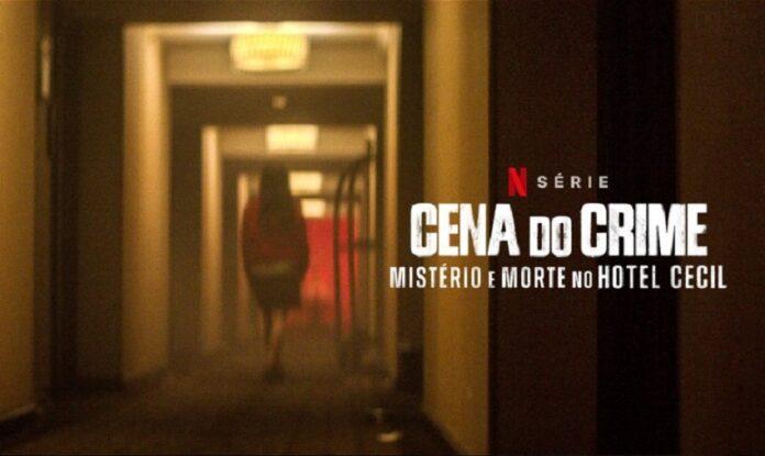 Crítica | Cena do Crime – Mistério e Morte no Hotel Cecil – Série da Netflix traz BIZARRO caso de Elisa Lam | CinePOP
