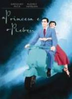 A Princesa e o Plebeu - Roman Holiday