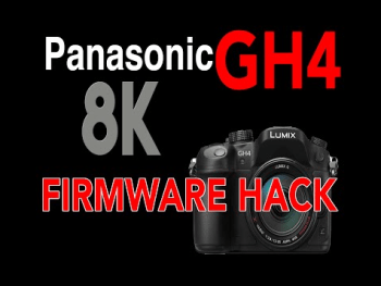 Panasonic GH4 8K Firmware Hack Hazelwood Coming in June