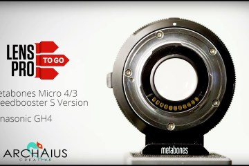 Metabones Speed Booster S: How it works as told by LensProToGo
