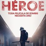"""""""Soy héroe"""", humor negro y zombies: la fórmula perfecta"""