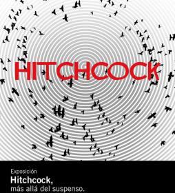 """La exhibición """"Hitchcock, más allá del suspenso""""  ya está en la Cineteca"""