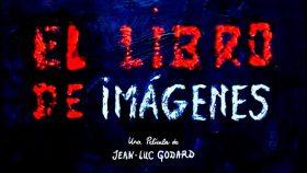 """""""El Libro de imágenes"""", el retador homenaje al cine de Godard"""