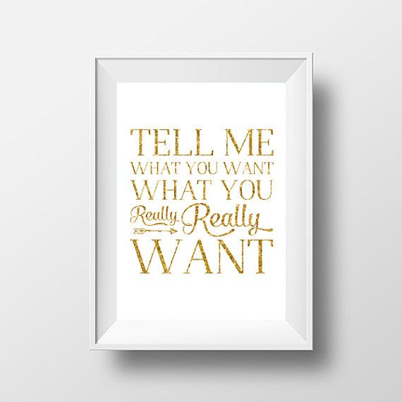 Tell Me What You Want.