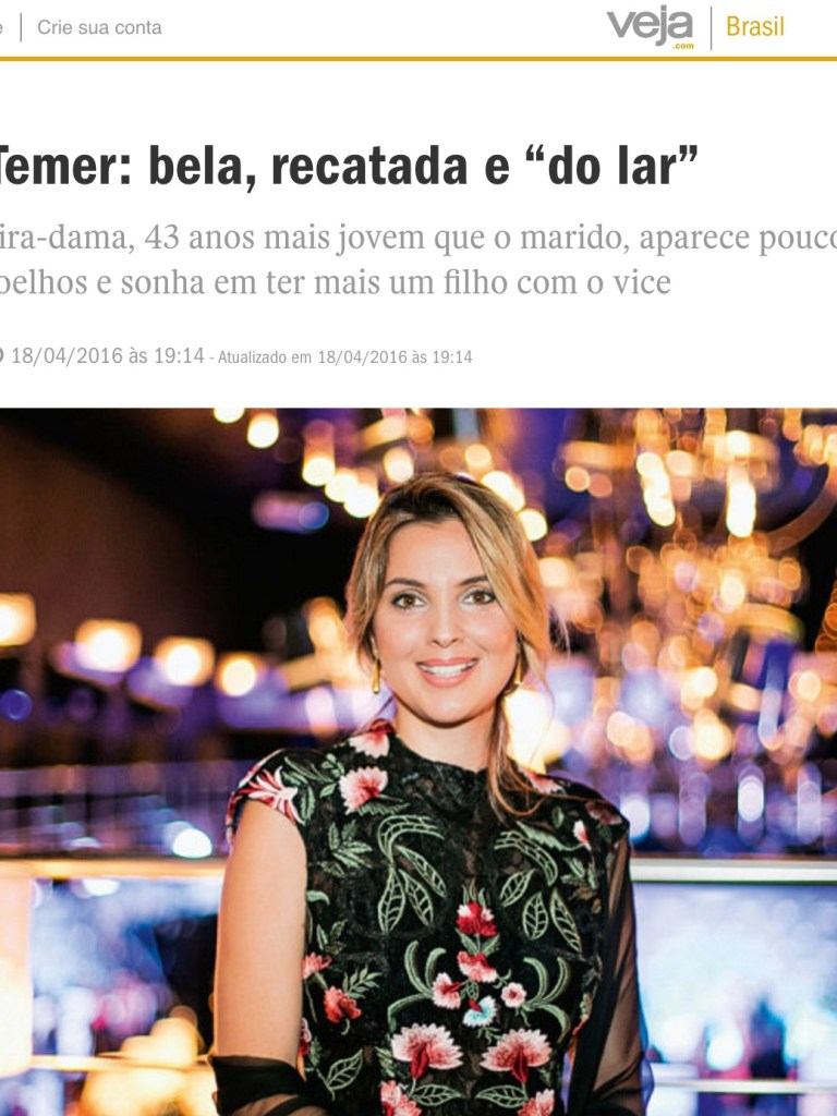 "What's wrong with praising Mrs. Temer as a ""beautiful, maiden like housewife"""