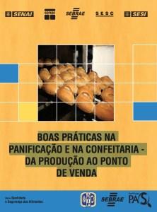 Manual Anvisa de boas práticas para panificação e confeitaria: da produção ao ponto de venda.