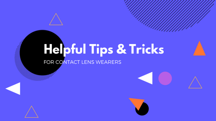 General Tips For Contact Lens Wearers