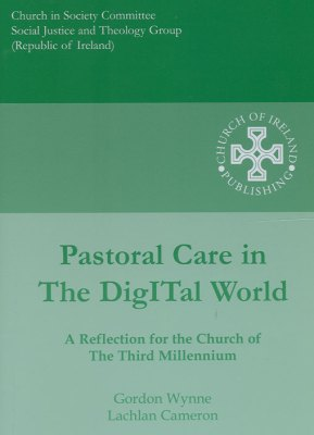 Pastoral Care in the DigITal World