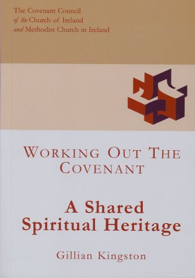 A Shared Spiritual Heritage: Working out the Covenant
