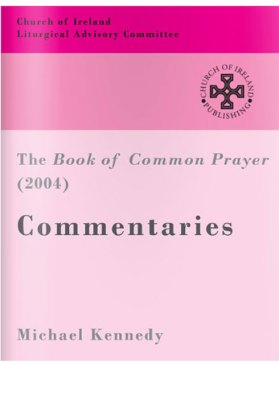 The Book of Common Prayer 2004 Commentaries