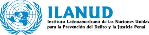 Instituto Latinoamericano de las Naciones Unidas para la Prevención del Delito y el Tratamiento del Delincuente (ILANUD)