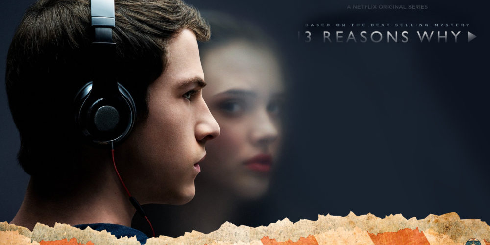 13 Reasons Why Netflix Series