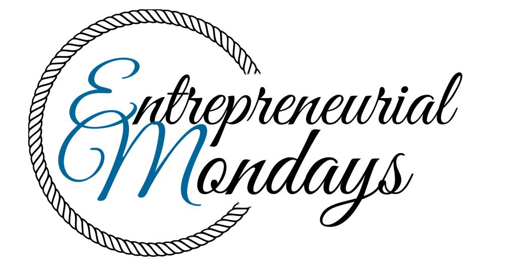 entrepreneurial mondays