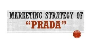 Marketing Strategy of PRADA in UK