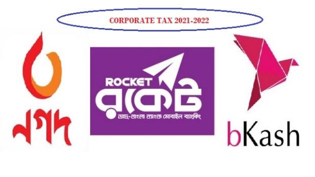 Bkash, Nagad and Rocket - Corporate Tax