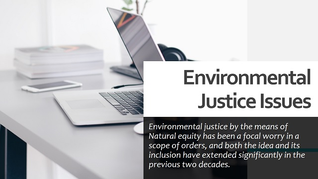 Environmental Justice Issues