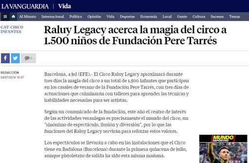 2019-07-04. La Vanguardia. Raluy Legacy acerca la magia del circo a 1.500 niños de Fundación Pere Tarrés