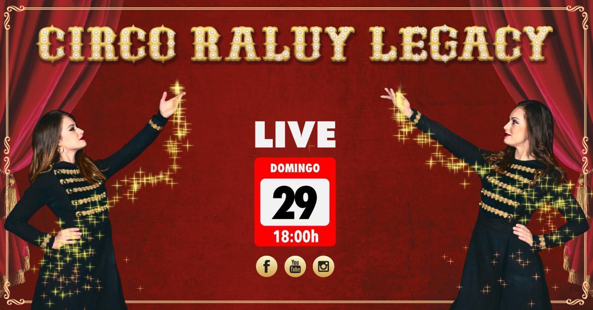 Circo Raluy en Directo domingo 29 de marzo. Con las hermanas Raluy