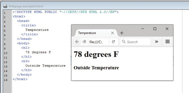 """Photo 2  In its simplest form, the browser can display formatted text to show a temperature reading from an outside device. Note that the actual reading here """"78"""" is a fixed value in the text string that we will want to substitute with the contents of a variable. We can do this by breaking the strings into three smaller strings. All text before the value, the value, and all text after the value."""