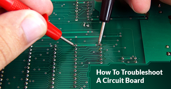 Troubleshoot Circuit Board