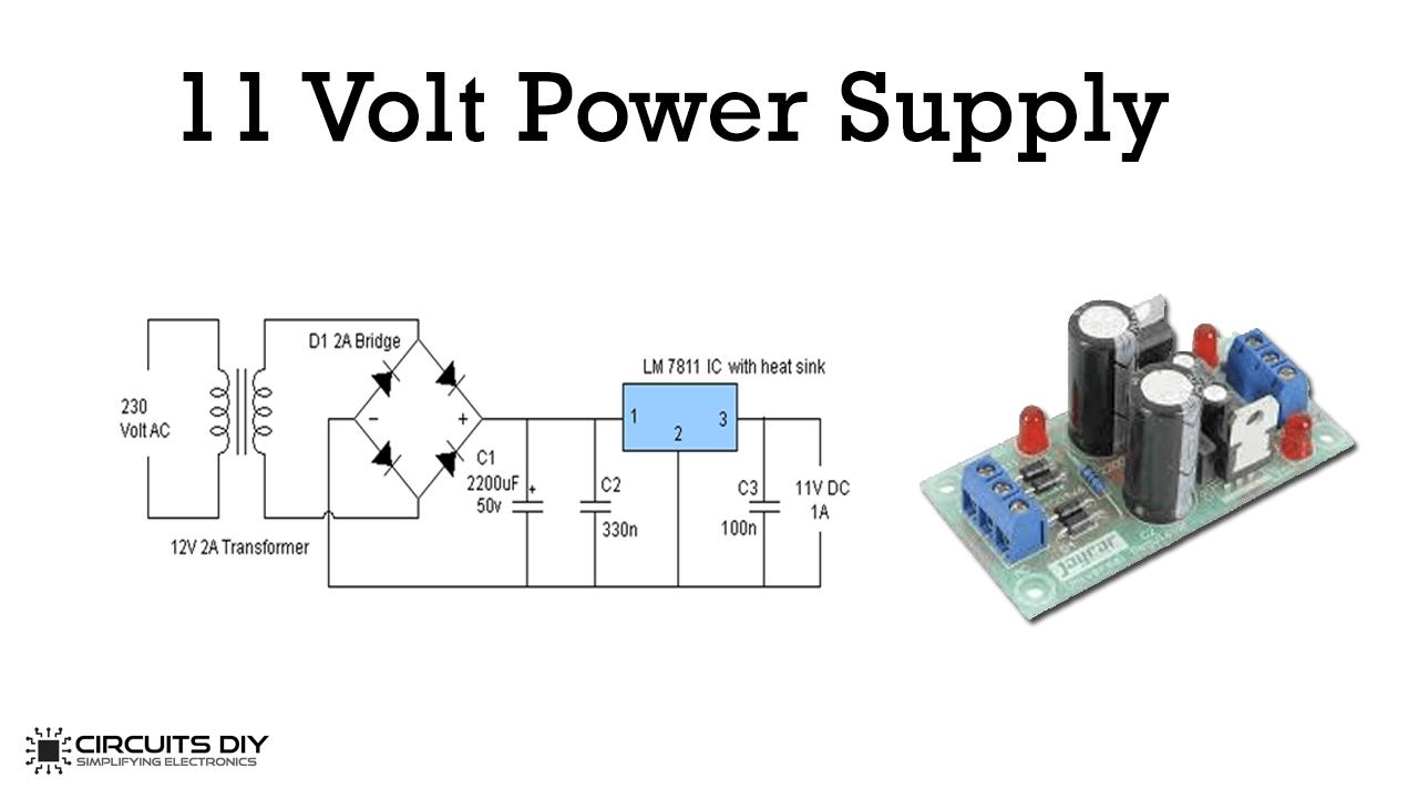 11 Volt Power Supply using LM7811 Voltage Regulator