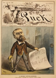A cartoon in which Guiteau holds a paper reading an office or your life in one hand and a gun in the other.