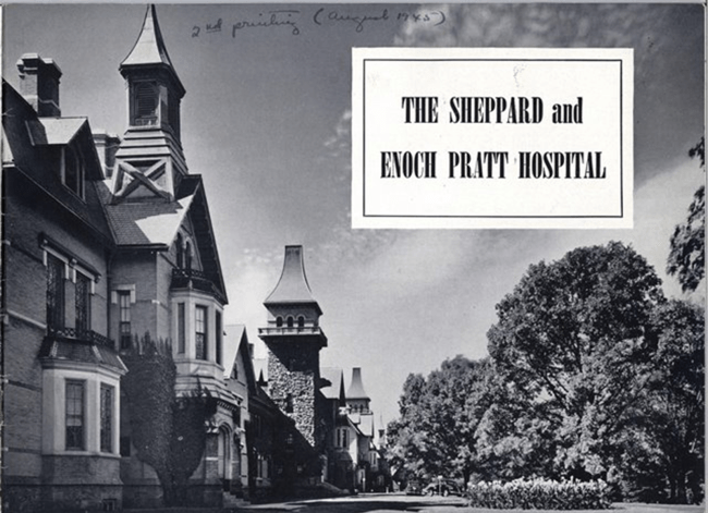 The cover of a brochure featuring a photograph of the length of the building and the title The Sheppard and Enoch Pratt Hospital.