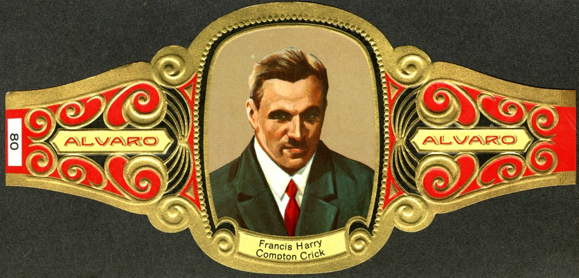 Cigar band issued by the Canary Islands featuring a headshot of Francis Harry Compton Crick.
