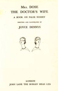 The title page of a book written and illustrated by Joyce Dennys, published in London.