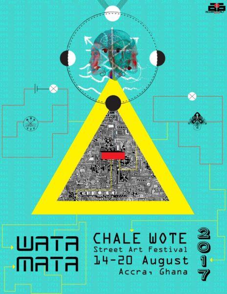 WataMata - Chale Wote 2017