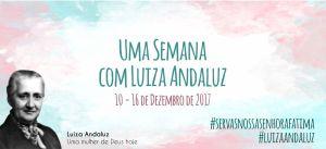 «Uma semana com Luiza Andaluz»