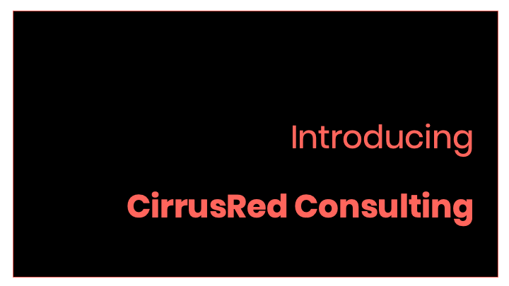 Introducing CirrusRed Consulting