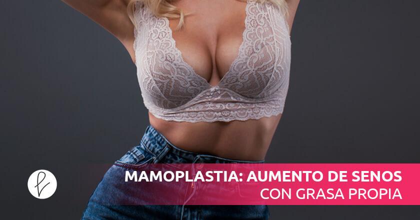 Mamoplastia: aumento de senos con grasa propia