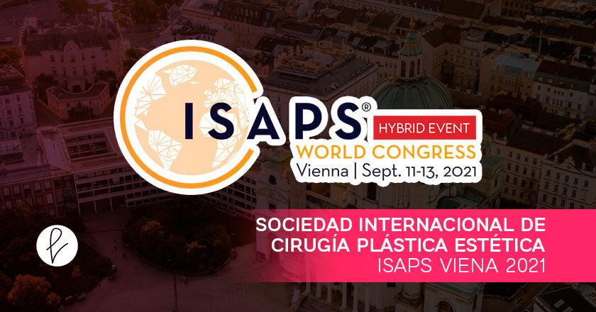 Sociedad Internacional de Cirugía Plástica Estética- ISAPS Viena 2021