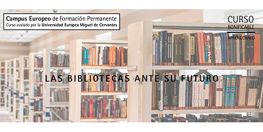 Curso el futuro de las bibliotecas